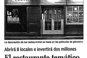 Expansión – «El restaurante temático La Mafia se sienta a la mesa sale de Zaragoza» |Marzo 2003
