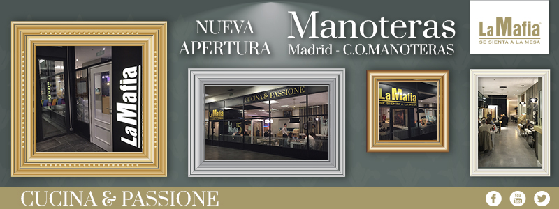 Blog La Mafia - Apertura Manoteras