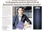 2016Junio - La franquicia creció en 2015 el 15 % de facturación, hasta 30 millones de euros