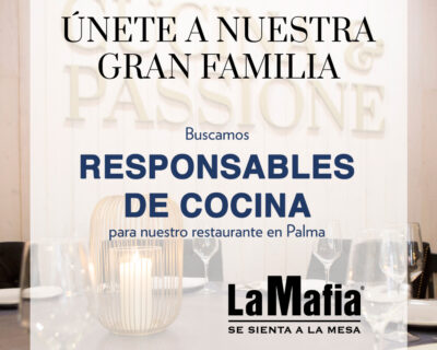 OfertaEmpleo ResponsablesCocina LaMafiaPalma 400x320 - PALMA - Responsables de cocina en 'La Mafia se sienta a la mesa'