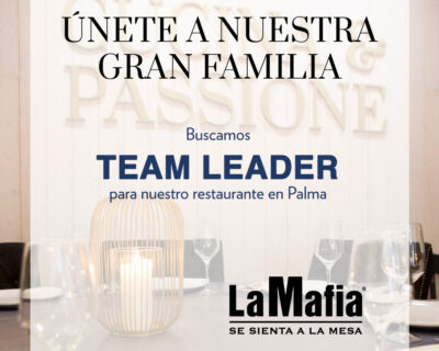 OfertaEmpleo TeamLeader LaMafiaPalma 400x320 - PALMA - Team leader en 'La Mafia se sienta a la mesa'