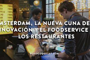 Ámsterdam, la nueva cuna de la innovación y el 'foodservice' en los restaurantes