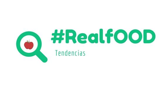 RealFo - ¿Qué es la tendencia #REALFOOD?