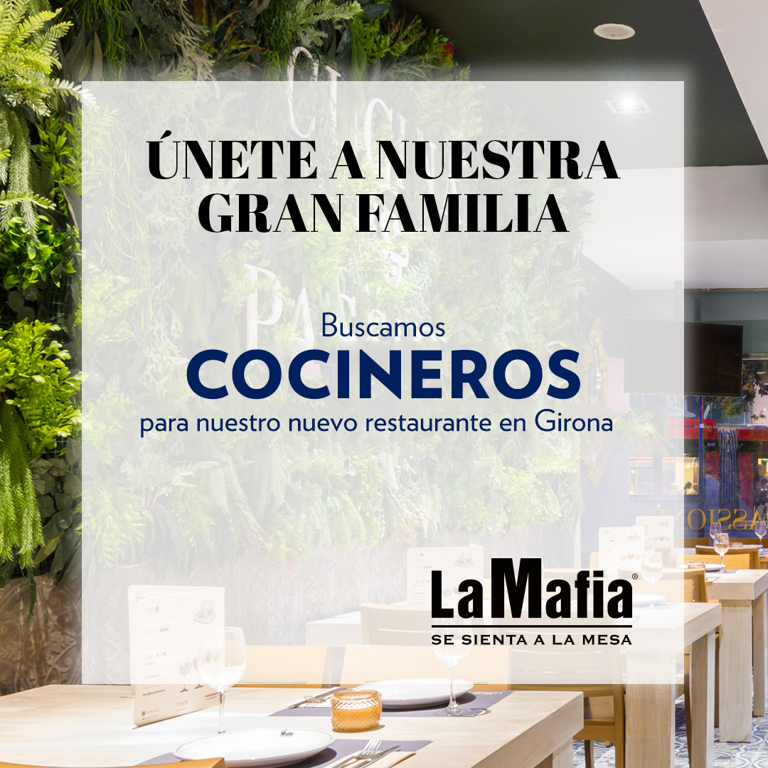 BUSCAMOS cocineros en Girona - 'La Mafia se sienta a la mesa' busca cocineros en Girona