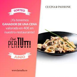 Ganador del sorteo Junio de una cena entre los clientes PerTUtti Oro.