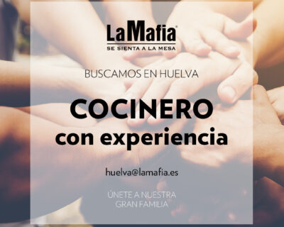 """BUSCAMOS Equipo Huelva Cocinero 400x320 - HUELVA - Cocinero en """"La mafia se sienta a la mesa"""""""