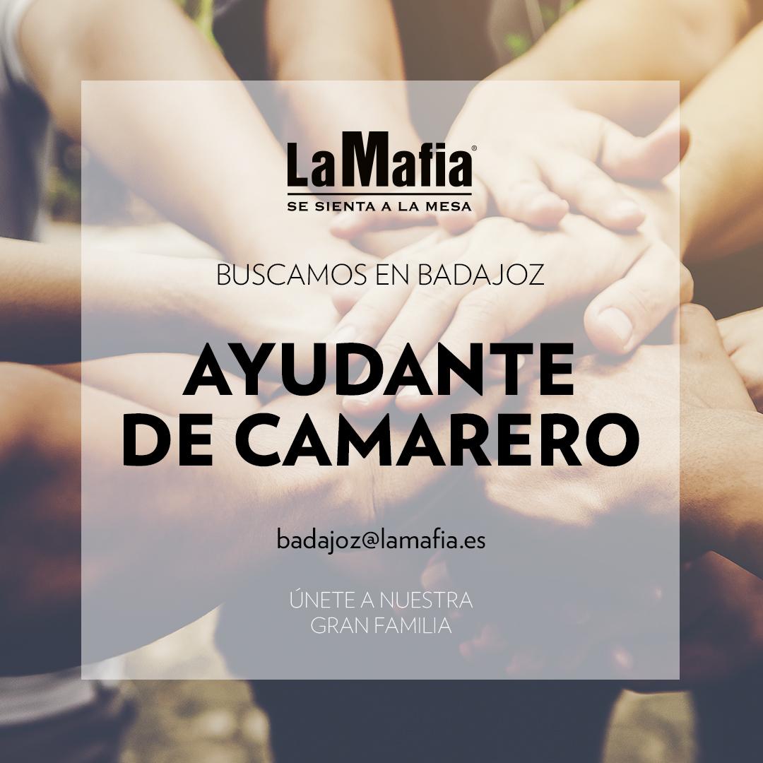 BUSCAMOS Equipo Badajoz Ayudante camarero - BADAJOZ — Buscamos ayudante de camarero en 'La Mafia se sienta a la mesa'